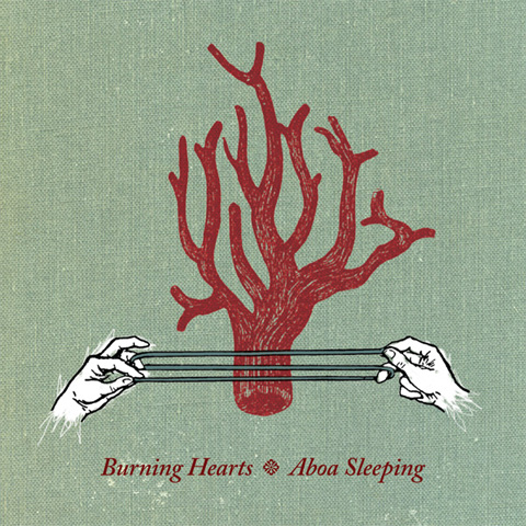 Burning Hearts - Aboa Sleeping