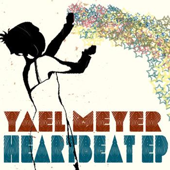 Yael Meyer - Heartbeat EP 2009