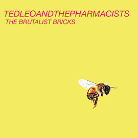 Ted Leo - The Brutalist Bricks