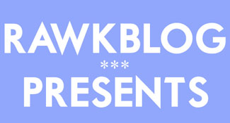 Rawkblog Presents Podcast