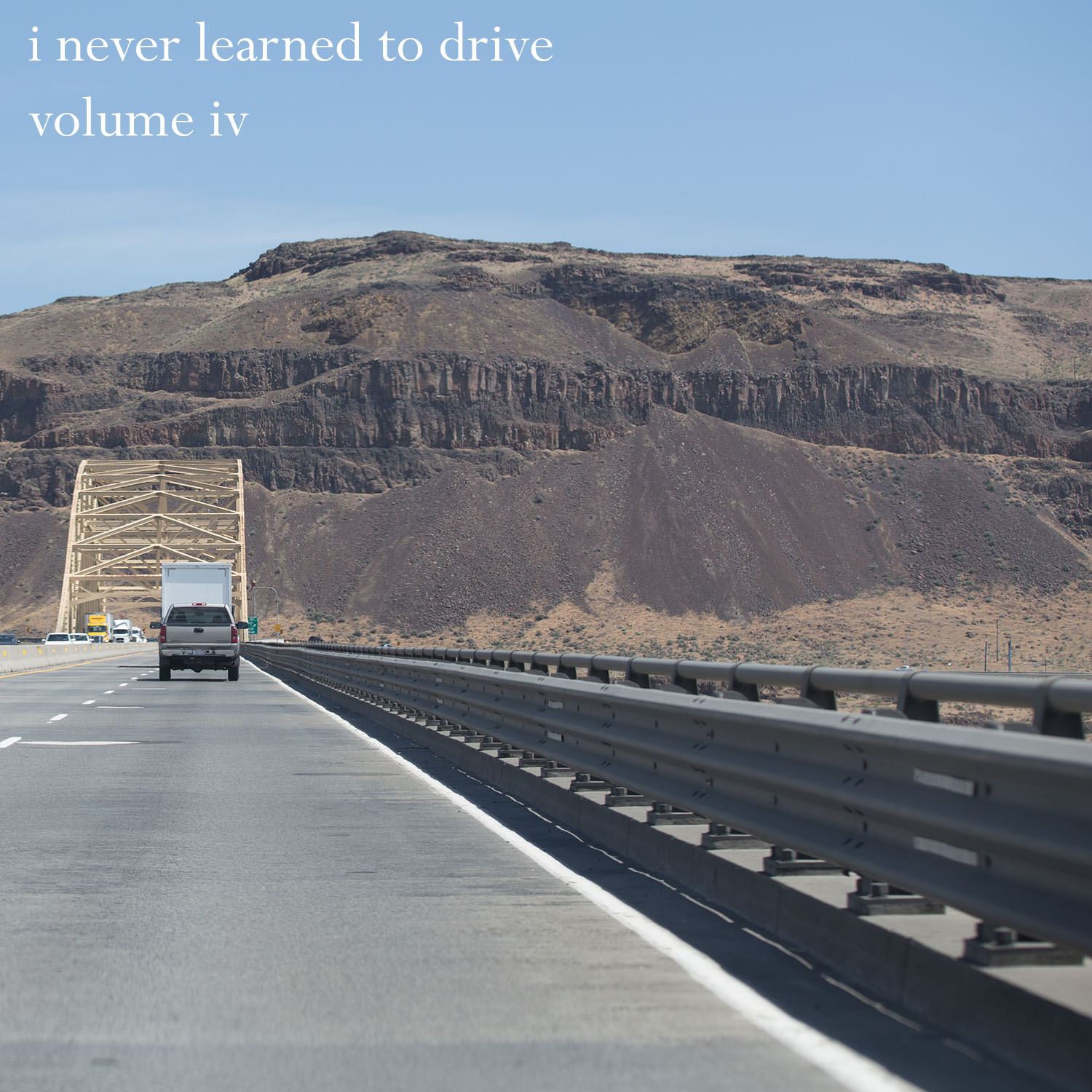 I Never Learned To Drive Vol. IV