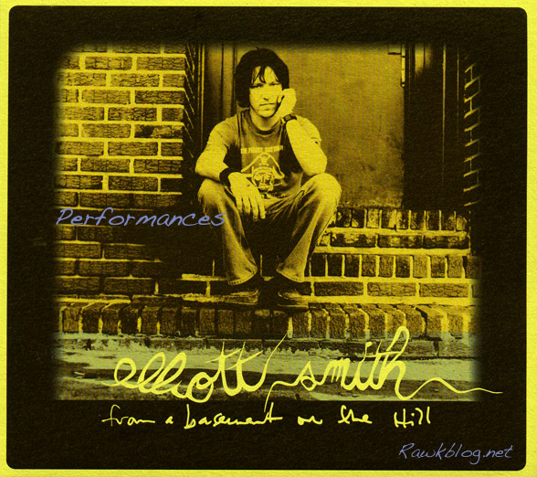 Elliott Smith-Performances From