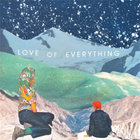 Love of Everything - Sooner I Wish