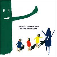Shugo Tokumaru - Port Entropy
