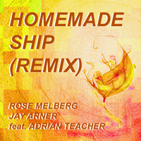 Rose Melberg Homemade Ship Remix