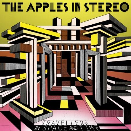 Apples In Stereo - Travellers In Space and Time
