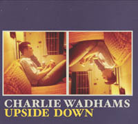 Charlie Wadhams - Upside Down