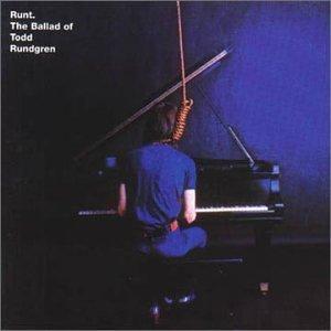 Todd Rundgren - Runt The Ballad of Todd Rundgren
